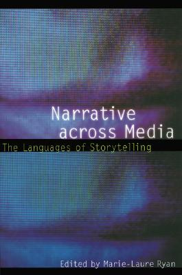 Narrative Across Media By Ryan, Marie-Laure (EDT)